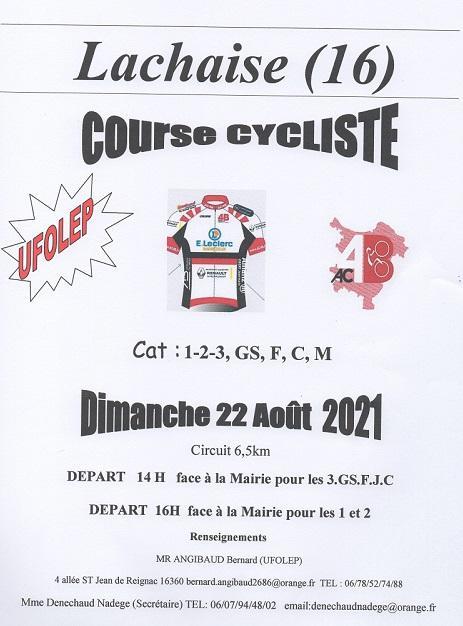 Le 22/08/2021 l'AC4B organise une course (UFOLEP)à Lachaise (16)