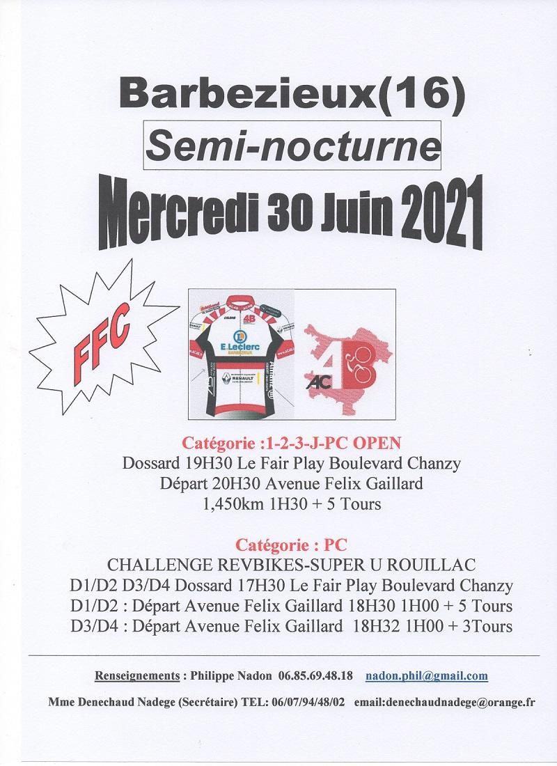 le 30/06/2021 L'AC4B organise une Semi-nocturne à Barbezieux(16) (FFC)